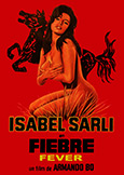 (576) FIEBRE [Fever] (1971) Isabel Sarli\'s Most Controversial!