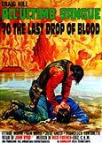 (544) TO THE LAST DROP OF BLOOD (1968) Craig Hill
