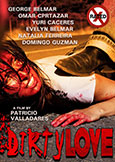(528) DIRTY LOVE (2009) Extreme X Horror with Toro Loco