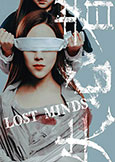 Lost Minds (2016) directed by Lynn Chen