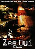 Zee Oui: Cannibal (2004) Notorious Thai  Child Killer