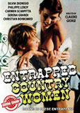 (458) ENTRAPPED COUNTRY WOMEN (1980) Serena Grandi\'s First Film