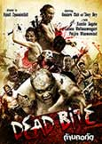 Dead Bite (2011) Hip-Hop. Cannibals. Models. Zombies. + More