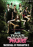 Waterfall of Pengantin 2 (2013) Mantovani's exceptional sequel