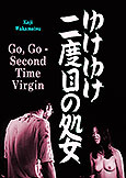 Go Go Second Time Virgin (1969) X Koji Wakamatsu directs