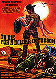 (346) TO DIE FOR A DOLLAR IN TUCSON (1964) director of MATALO!