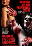 Revenge of the Perverted Ghost (2009) Indonesian Trashy Horror