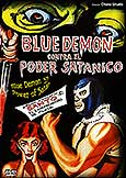 (309) BLUE DEMON VS POWER OF SATAN (1966) Chano Urueta