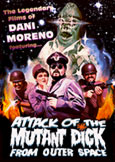 (300) ATTACK OF THE MUTANT DICK FROM OUTER SPACE Dani Moreno