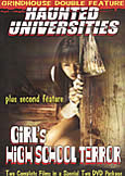 Girls' High School Terror + Haunted Universities